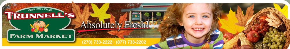 Trunnell's Farm Market & Family Fun Acre : Utica, KY : (270) 733-2222 or Toll Free (877) 733-2202