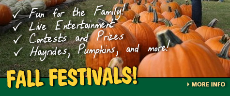 Don't Miss out on our 2014 Fall Festivals
